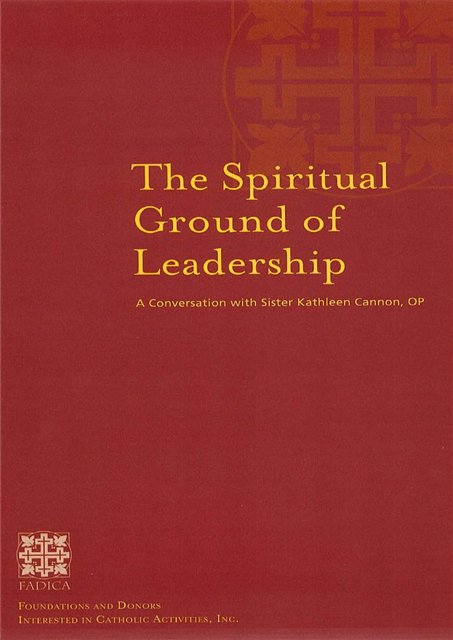 The Spiritual Ground of Leadership