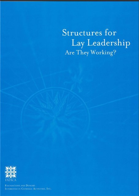 Structures for Leadership: Are They Working?