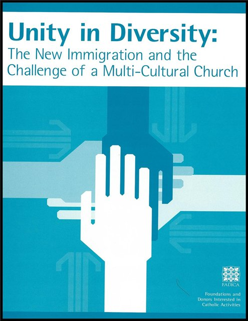 Unity in Diversity: The New Immigration and the Challenge of a Multi-Cultural Church